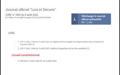 Loi relative à la Gestion de la crise sanitaire :  date d'entrée en vigueur le 7 août 2021